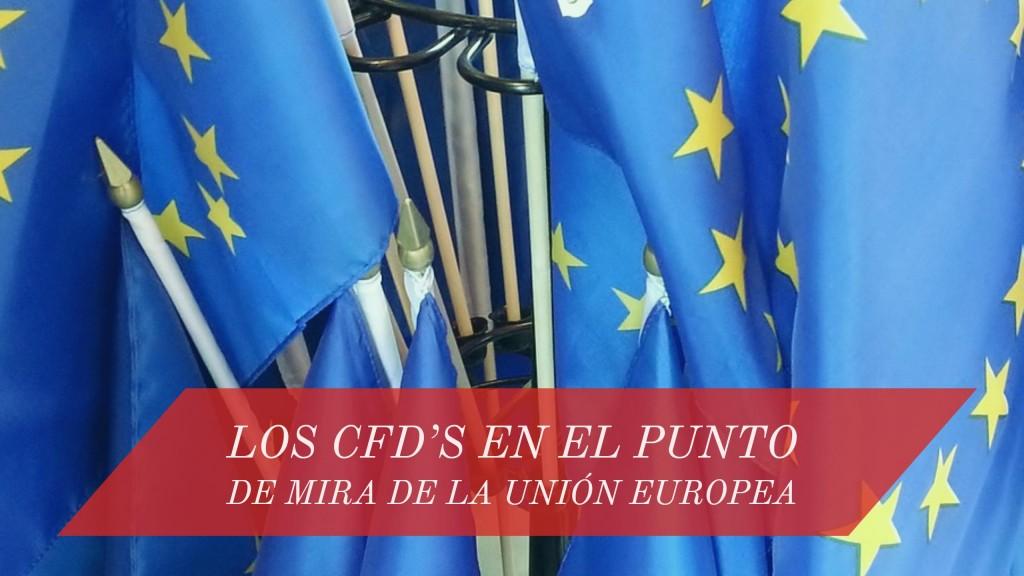 CFD's contratos por diferencias unión europea