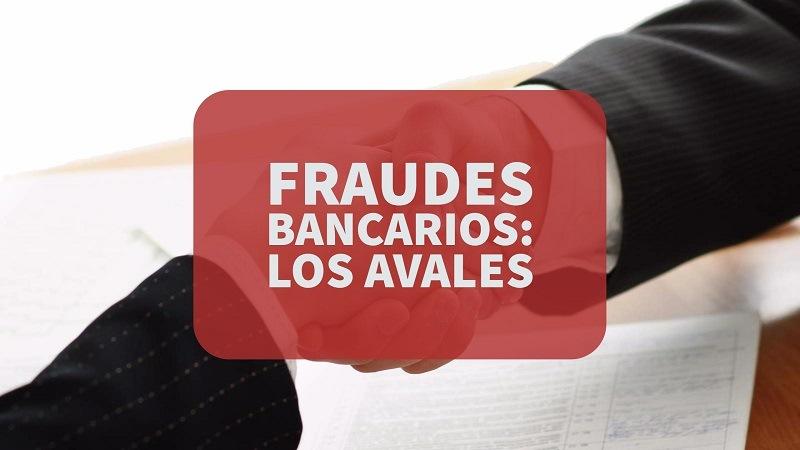 Fraudes-bancarios-los-avales