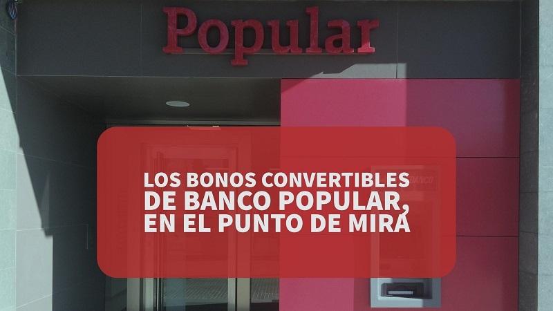 Los Bonos convertibles de Banco Popular, en el punto de mira