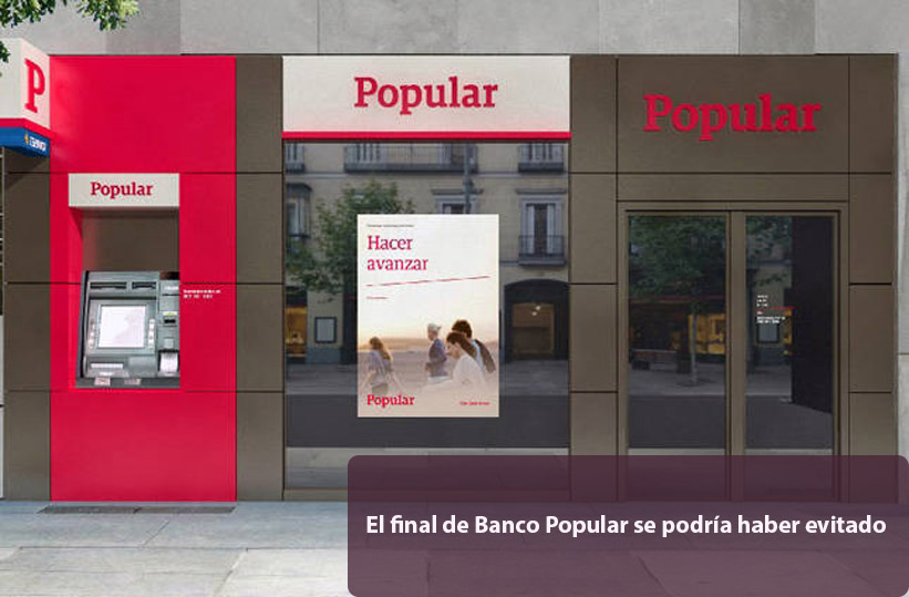 El final de Banco Popular se podría haber evitado