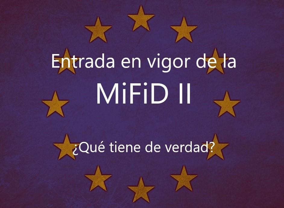 Entrada en vigor de la MiFiD II: ¿qué tiene de verdad?