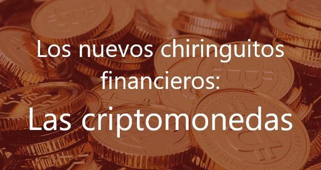 Los-nuevos-chiringuitos-financieros:-Las-criptomonedas-Juan-Ignacio-Navas