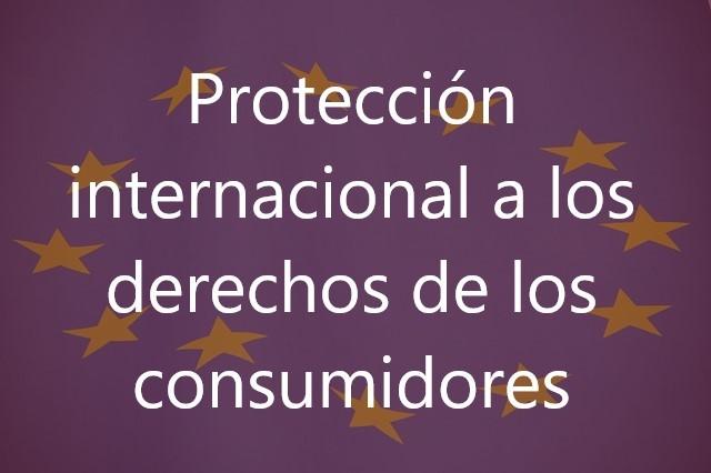 Protección-internacional-a-los-derechos-de-los-consumidores-Juan-Ignacio-Navas