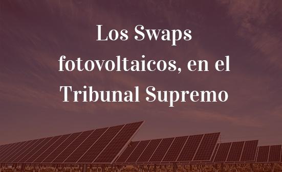 Los-Swaps-fotovoltaicos,-en-el-Tribunal-Supremo-Juan-Ignacio-Navas-Abogado-Navas-&-Cusí-Barcelona