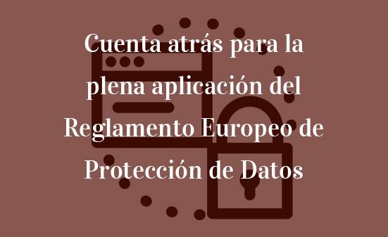 Cuenta-atrás-para-la-plena-aplicación-del-Reglamento-Europeo-de-Protección-de-Datos-Juan-Ignacio-Navas