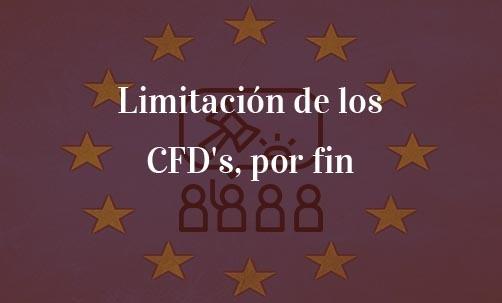 Limitación de los CFD's, por fin