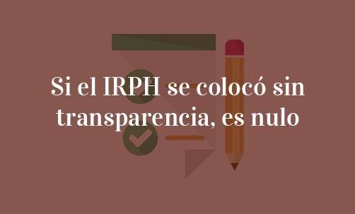 Si-el-IRPH-se-colocó-sin-transparencia,-es-nulo-Navas-&-Cusí-Abogados-Especialistas-en-Derecho-Bancario-en-Madrid