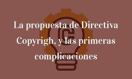 La-propuesta-de-Directiva-Copyrigh,-y-las-primeras-complicaciones-Juan-Ignacio-Navas-abogado-especialista-en-derecho-comunitario-y-de-la-Unión-Europea