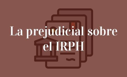 La-prejudicial-sobre-el-IRPH-Juan-Ignacio-Navas-abogado-especialista-en-IRPH