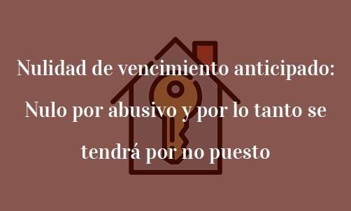 Nulidad-de-vencimiento-anticipado:-nulo-por-abusivo-y-por-lo-tanto-se-tendrá-por-no-puesto-Juan-Ignacio-Navas-abogado-especialista-en-Derecho-Bancario