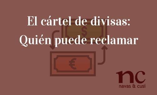 El-cártel-de-divisas:-Quién-puede-reclamar-Juan-Ignacio-Navas-Abogado-especialista-en-Derecho-de-Competencia-y-Derecho-Comunitario