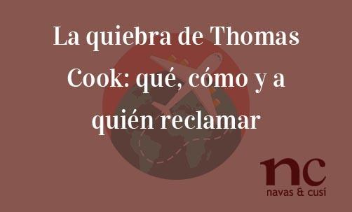 La-quiebra-de-Thomas-Cook-que-como-y-a-quien-reclamar-Juan-Ignacio-Navas-Abogado-especialista-en-Derecho-del-consumidor