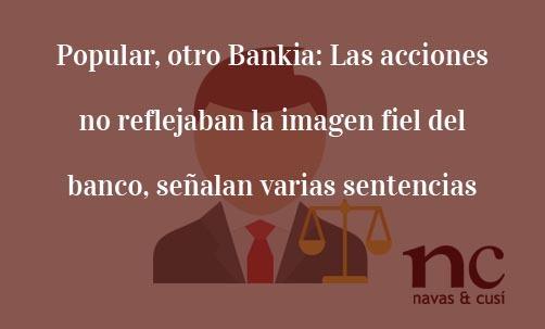 Popular, otro Bankia: Las acciones no reflejaban la imagen fiel del banco, señalan varias sentencias