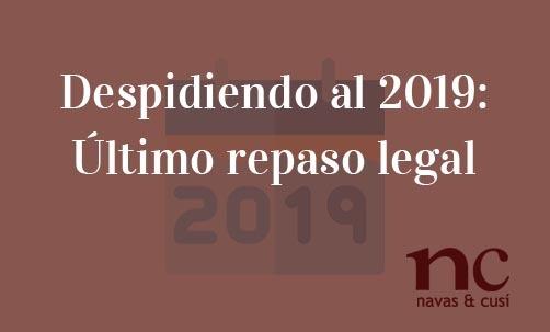 Despidiendo-al-2019:-Último-repaso-legal-Juan-Ignacio-Navas-Abogado-especialista-en-Derecho-Bancario