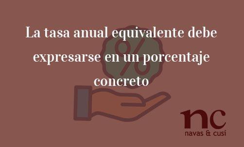 La-tasa-anual-equivalente-debe-expresarse-en-un-porcentaje-concreto-Juan-Ignacio-Navas-Abogado-especialisa-en-Derecho-Comunitario-y-de-la-Unión-Europea