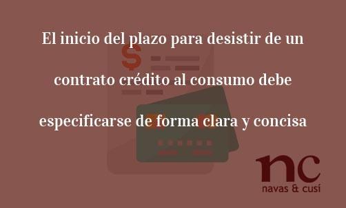 El-inicio-del-plazo-para-desistir-de-un-contrato-crédito-al-consumo-debe-especificarse-de-forma-clara-y-concisa-Juan-Ignacio-Navas-Abogado-especialistas-en-Derecho-de-la-Unión-Europea
