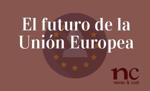 El-futuro-de la-Unión-Europea-Juan-Ignacio-Navas-Abogado-especialista-en-Derecho-de-la-Unión-Europea