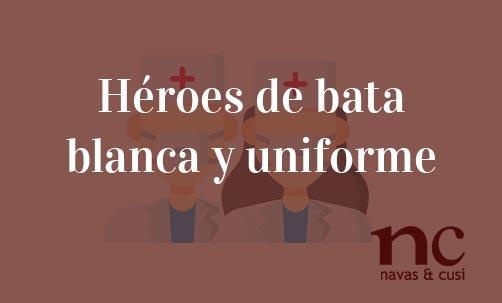 Héroes-de-bata-blanca-y-uniforme-Juan-Ignacio-Navas-Abogado-especialista-en-Derecho-de-la-Unión-Europea